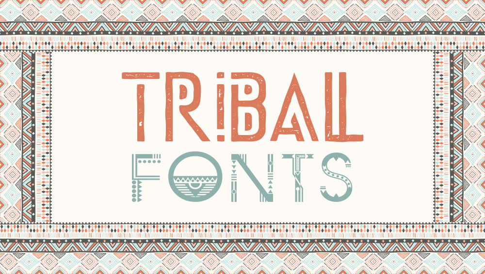 Best Free and Premium Tribal Fonts