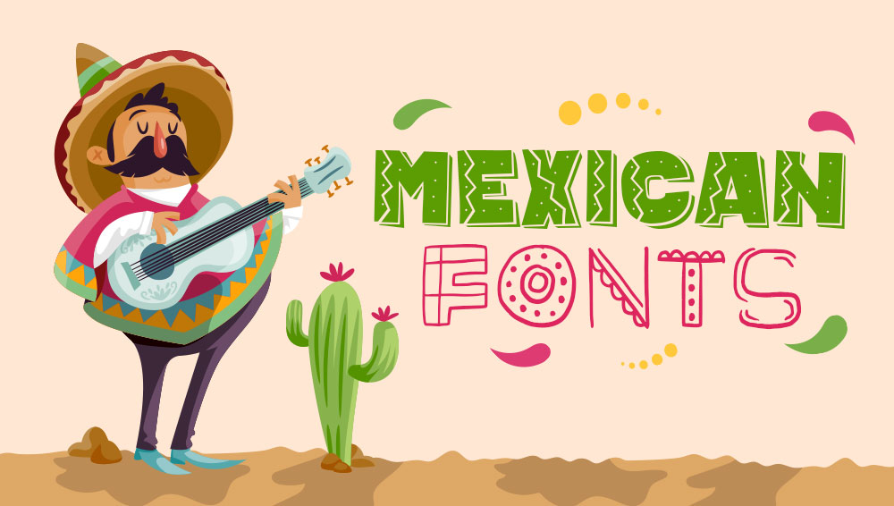 Best Free and Premium Mexican Fonts