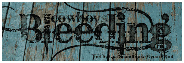 bleeding cowboys western font