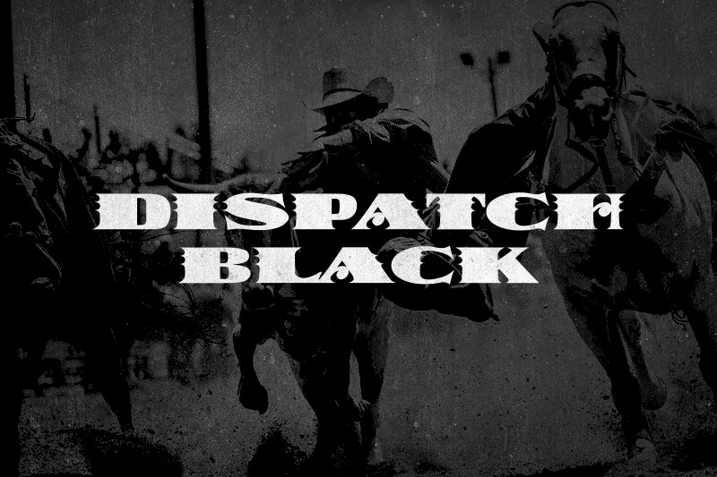 dispatch black western font