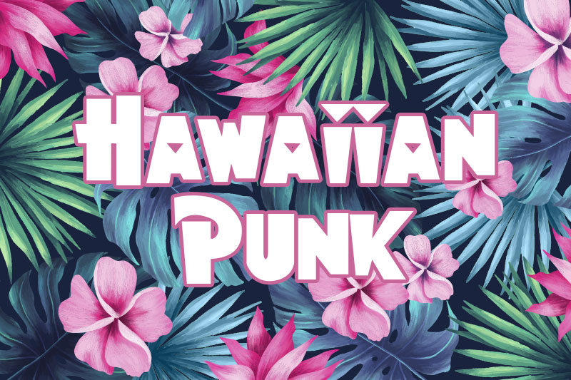 hawaiian punk hawaiian font