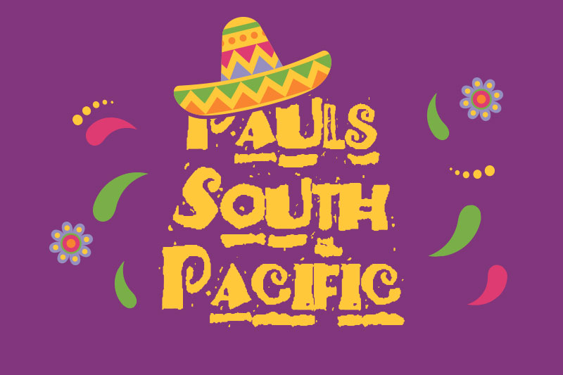 pauls south pacific mexican font