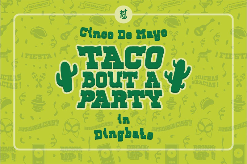 taco bout a party dingbats mexican font