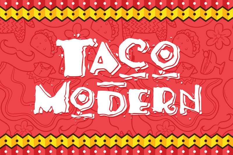 taco modern mexican font