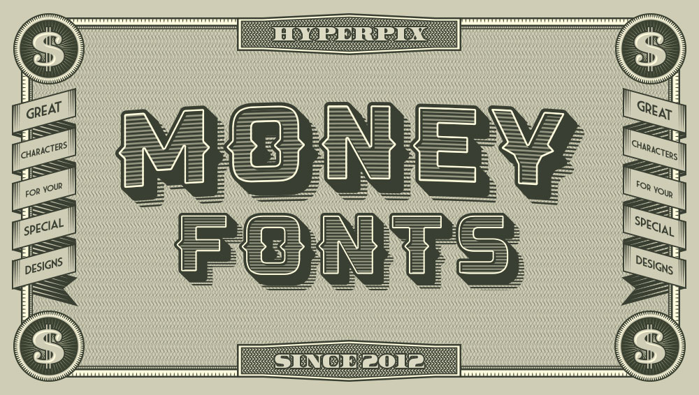 15+ Best Free and Premium Money Fonts 2019 | Hyperpix