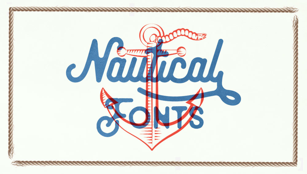 Best Free and Premium Nautical Fonts