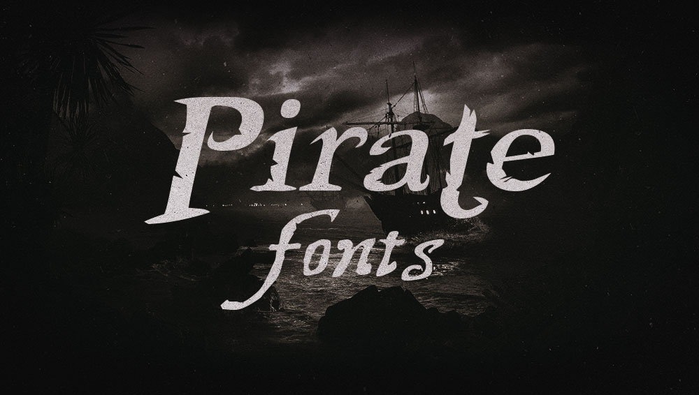 Best Free and Premium Pirate Fonts
