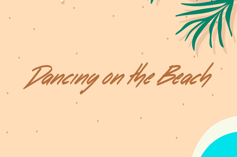 dancing on the beach summer and beach font
