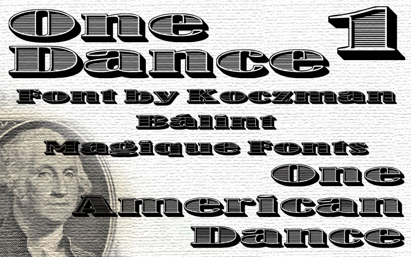 one dance money font