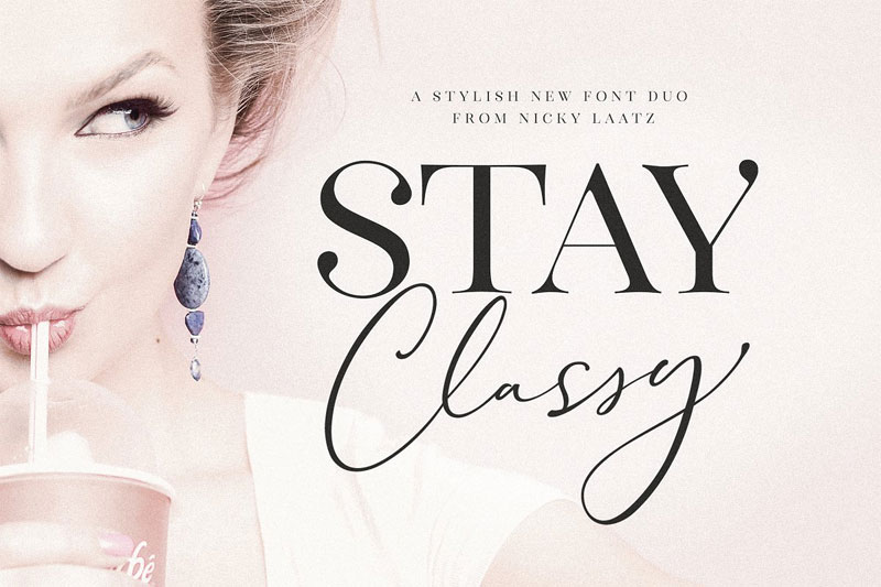 the stay classy wedding font