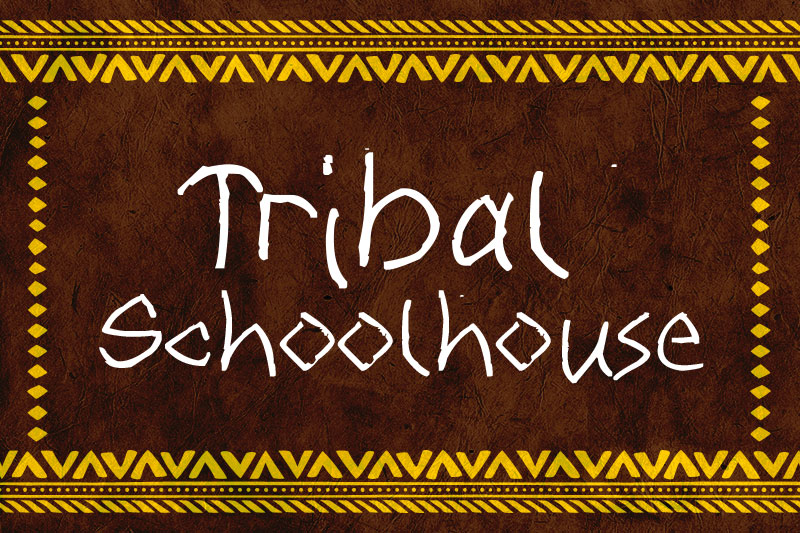 tribal schoolhouse tribal font