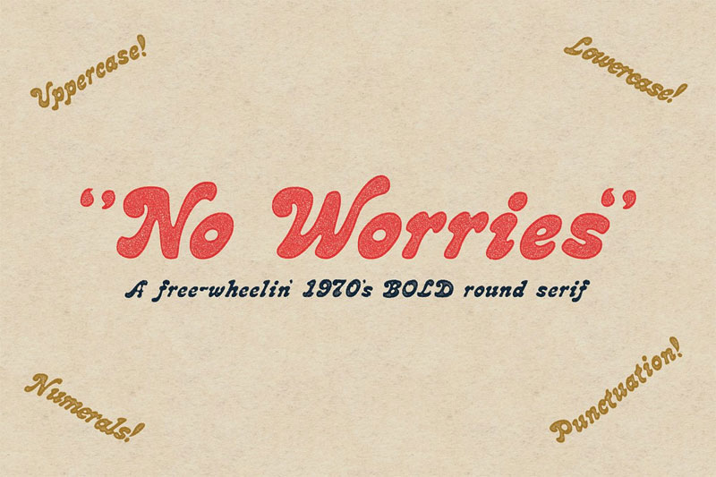 no worries funky font