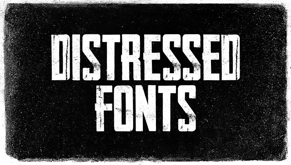 Best Free and Premium Distressed Fonts