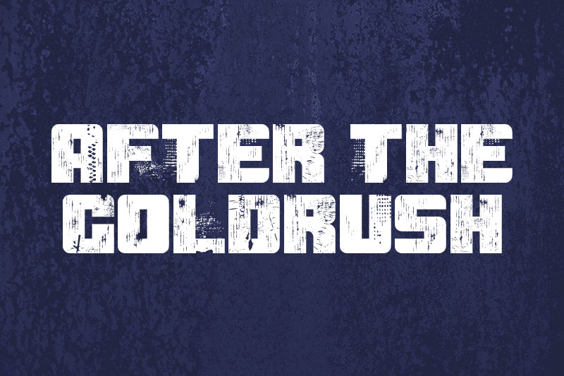 after the goldrush industrial font