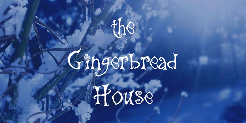 the gingerbread house creepy font