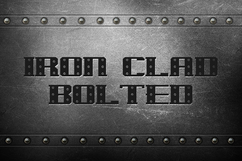 iron clad bolted metal font