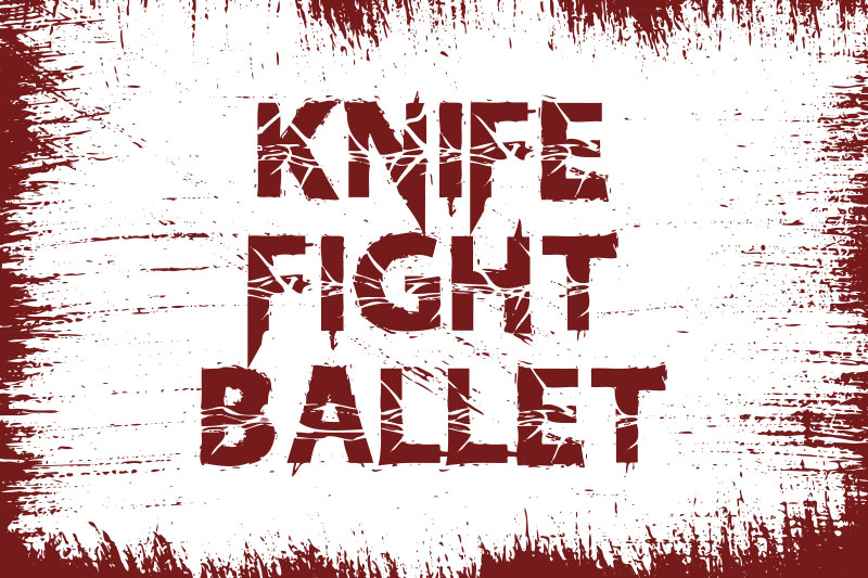 knife fight ballet horror and scary font