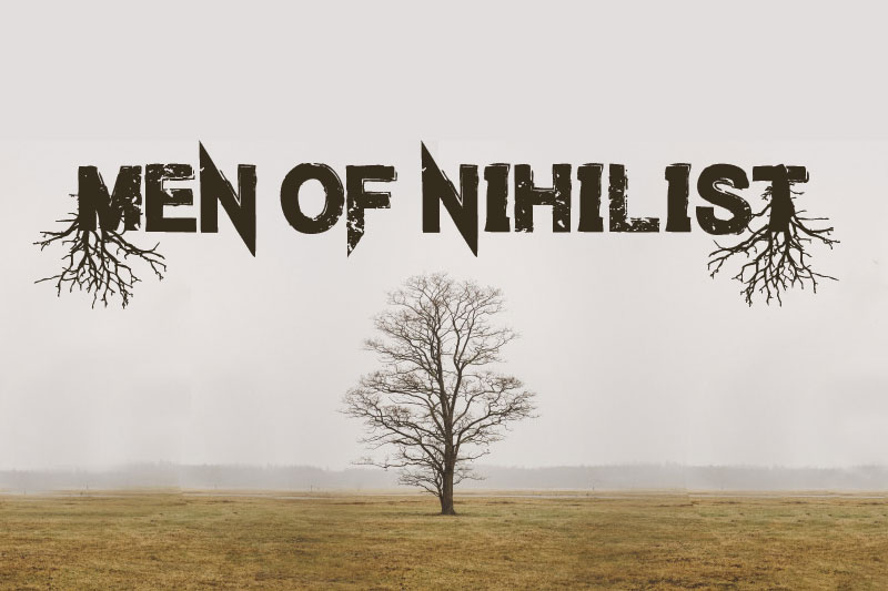 men of nihilist horror and scary font