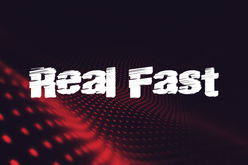 real fast fast font