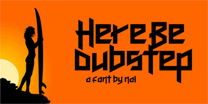 here be dubstep metal font
