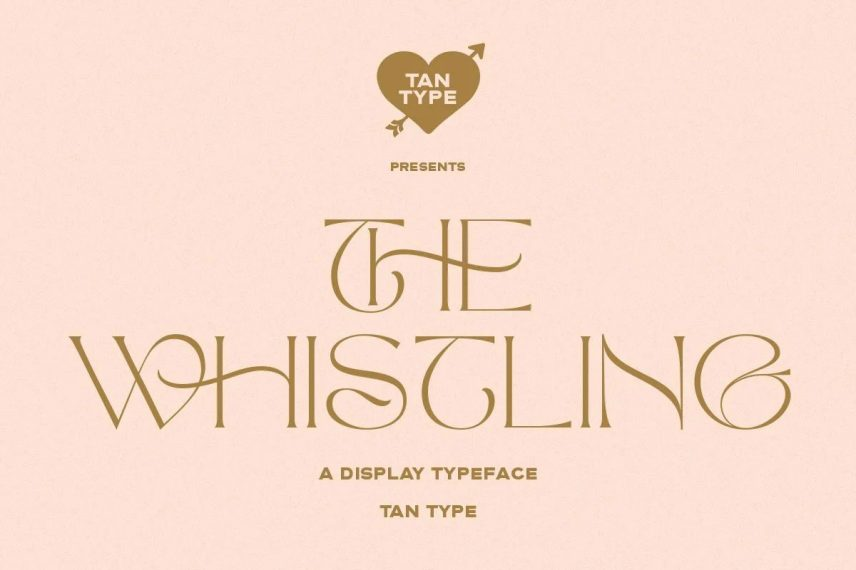 TAN The Whistling Font