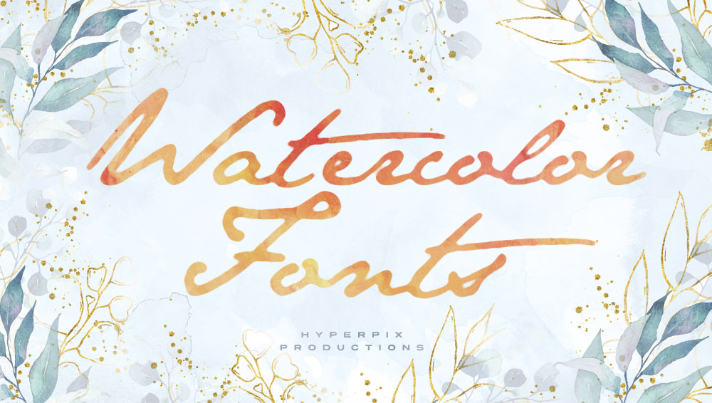 Best Free and Premium Watercolor Fonts